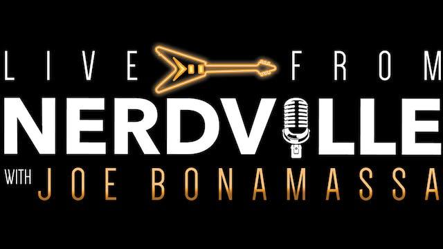 Live From Nerdville with Joe Bonamassa