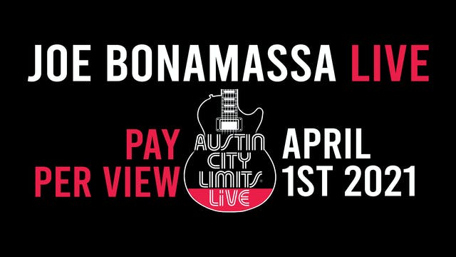 Joe Bonamassa from Austin City Limits Live