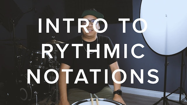 INTRO TO RHYTHMIC NOTATIONS