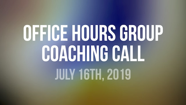 John Wineland Virtual Workshop Office Hours Group Coaching Call - July 16th