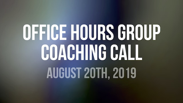 John Wineland Virtual Workshop Office Hours Group Coaching Call - August 20th