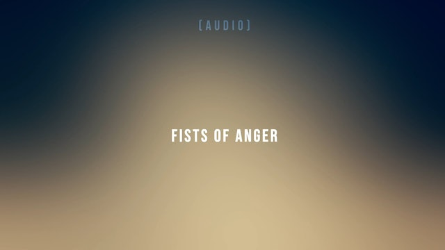 Fists of Anger