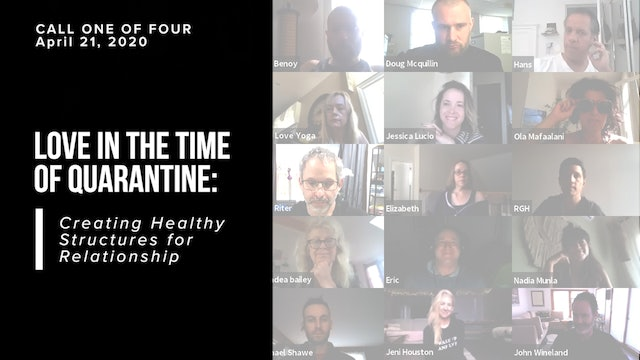 Love in the Time of Quarantine: Creating Healthy Structures for Relationship