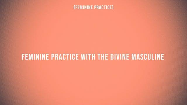 Feminine Pleasure Practice with the D...