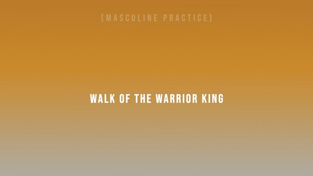 Walk of the Warrior King