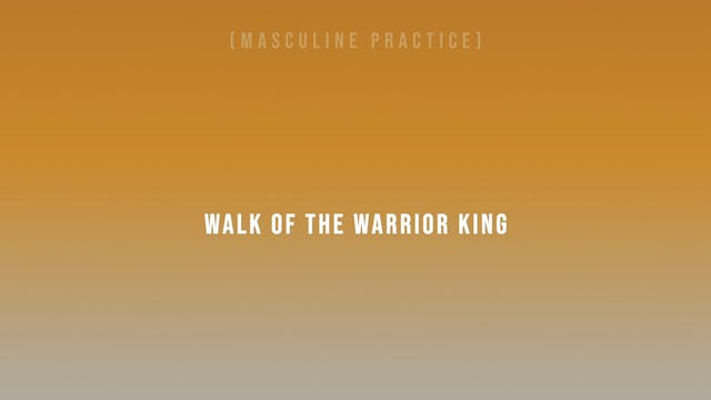 Walk of the Warrior King