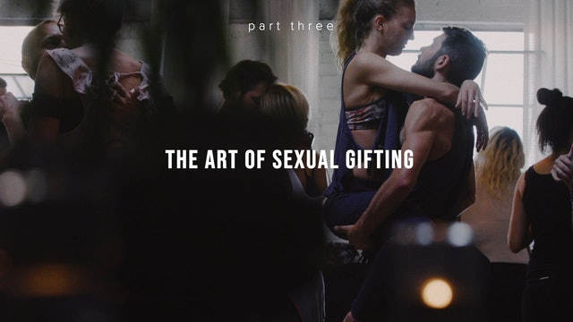 The Art of Erotic Gifting - Part Three