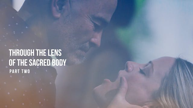 Through the Lens of the Sacred Body -...