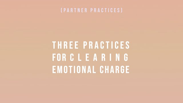 Three Practices for Clearing Emotiona...