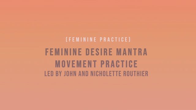 Feminine Desire Mantra Movement Pract...