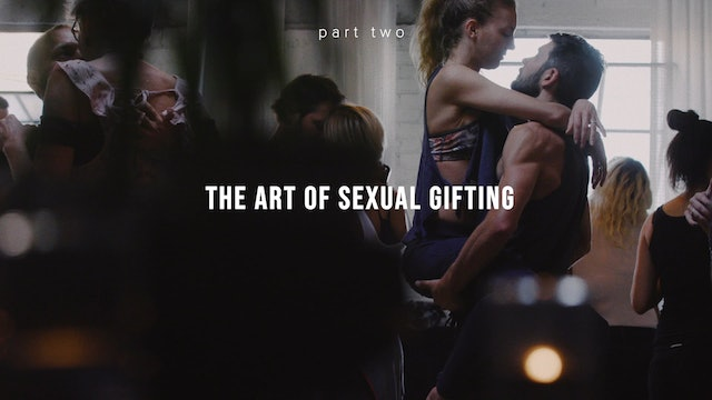 The Art of Erotic Gifting - Part Two