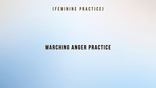 Marching Anger Practice