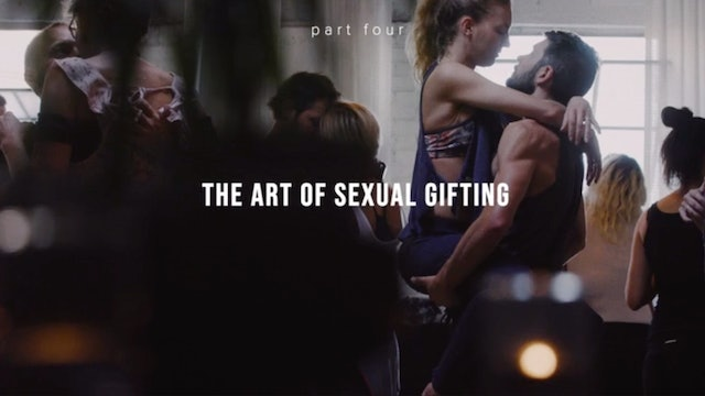 The Art of Erotic Gifting - Part Four