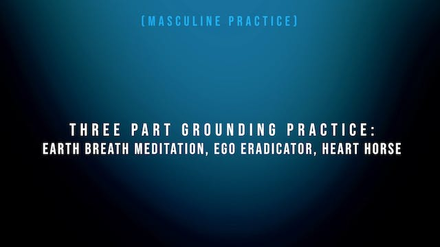 3 Part Grounding Practice - Earth Bre...