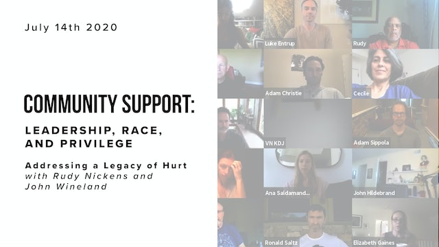 Community Support: Leadership, Race and Privilege - Addressing a Legacy of Hurt
