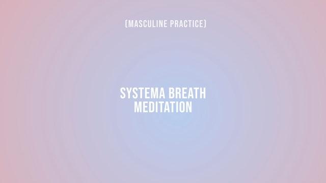 Systema Breath Meditation