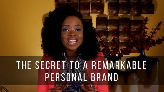 The Secret to a Remarkable Personal Brand