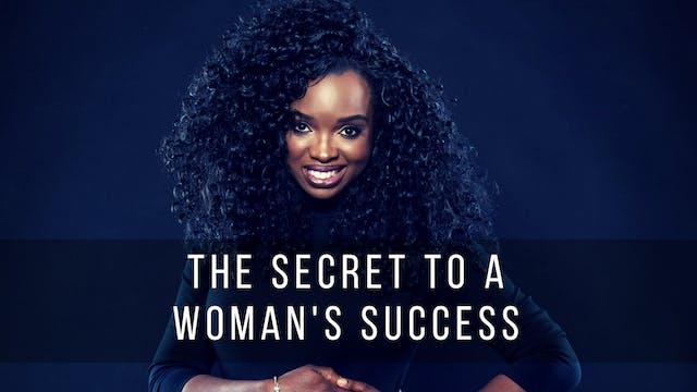 The Secret to a Woman's Success