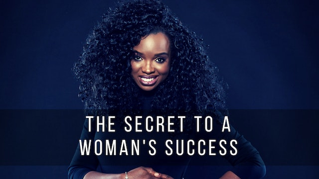 The Secret to a Woman's Success