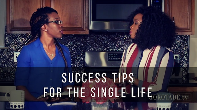 Success Tips for The Single Life
