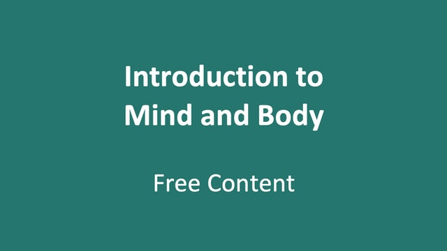 Introduction to Mind and Body Track