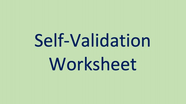 Self-Validation Worksheet