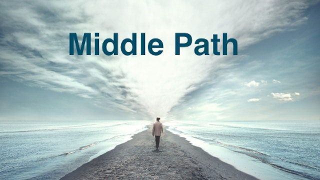 Finding Balance: Middle Path Skills Collection