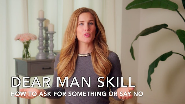 DEAR MAN: Asking for Something or Saying No