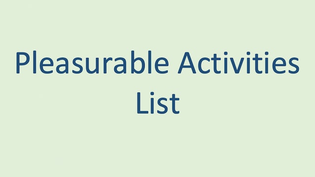 Pleasurable Activities List