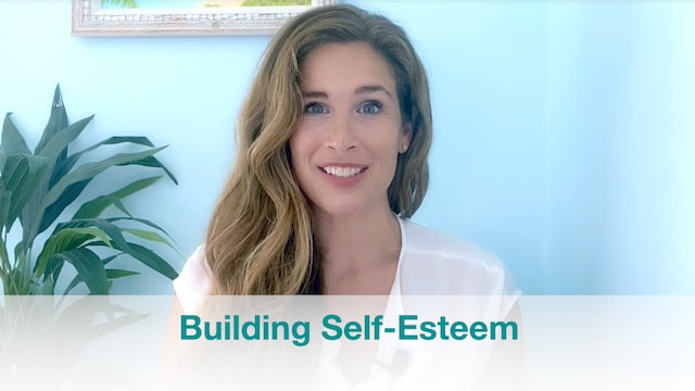 Introduction to Building Self-Esteem