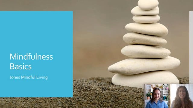 Live Replay 3/5/21: Mindfulness Basics