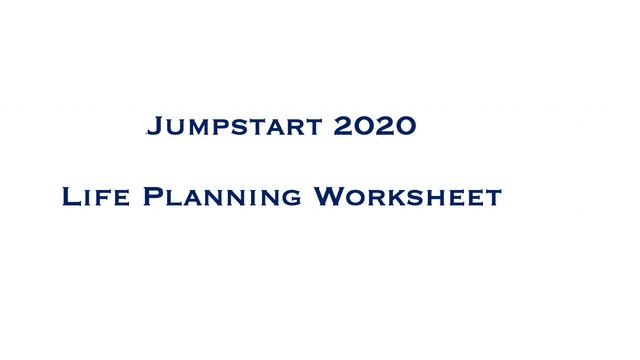 Jumpstart Life Planning Worksheet