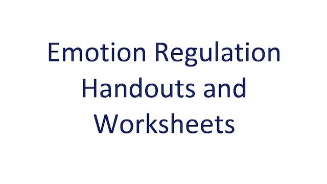 Emotion Regulation Handouts and Worksheets