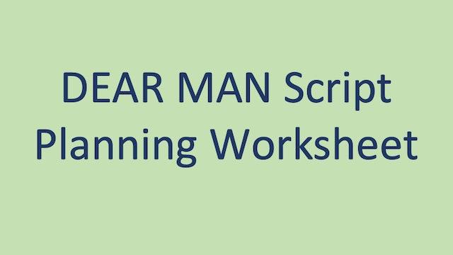 DEAR MAN Script Worksheet