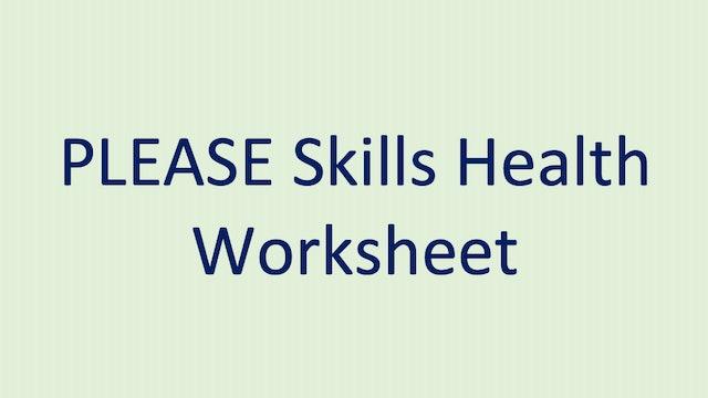 PLEASE Skills Health Worksheet