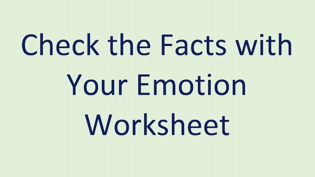 Check the Facts with Your Emotion Worksheet