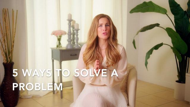 5 Ways to Solve a Problem