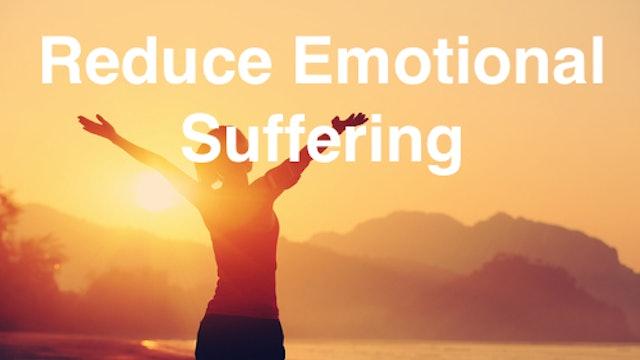 Reducing Emotional Suffering