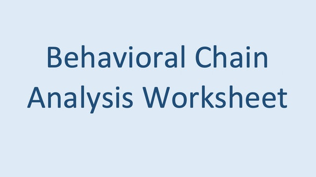 Behavioral Chain Analysis Worksheet