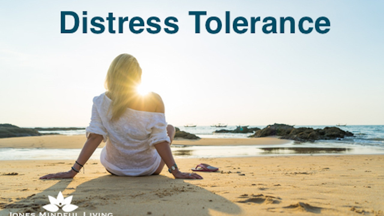 Distress Tolerance Skills Collection
