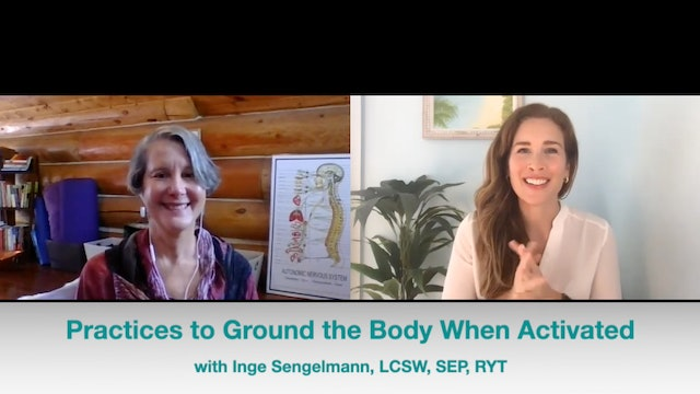 Practices to Ground the Body When Activated