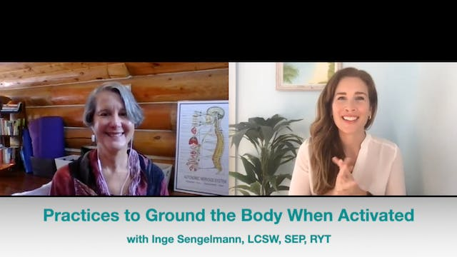 Practices to Ground the Body When Act...
