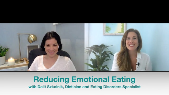New!  Reducing Emotional Eating: Interview with Dietician, Dalit Szkolnik