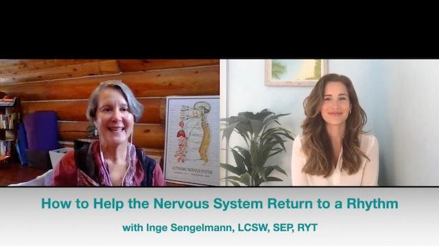 Help Your Nervous System Return to Rhythm