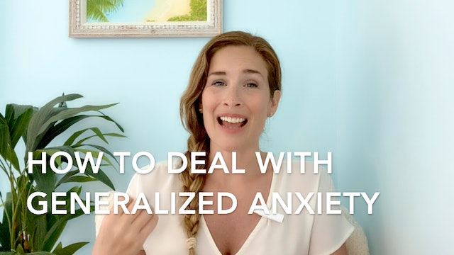 Quieting Generalized Anxiety: Overwhelming Anxiety and Worry
