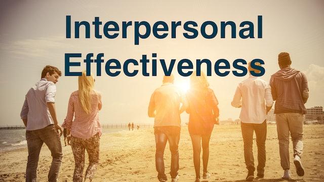 Interpersonal Effectiveness & Communication