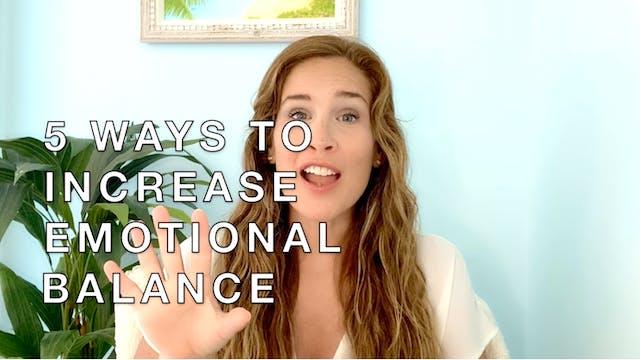 Five Ways to Increase Emotional Balance