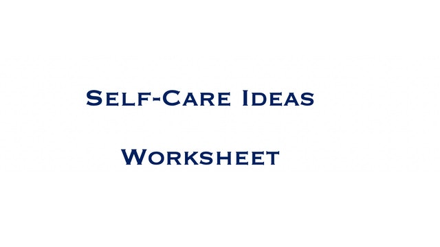 Self-Care Ideas Worksheet