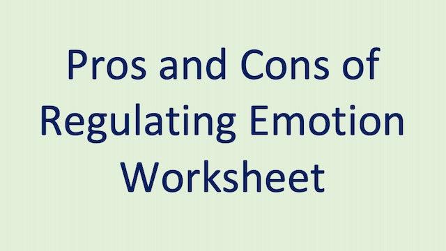 Pros and Cons of Regulating Emotion Worksheet