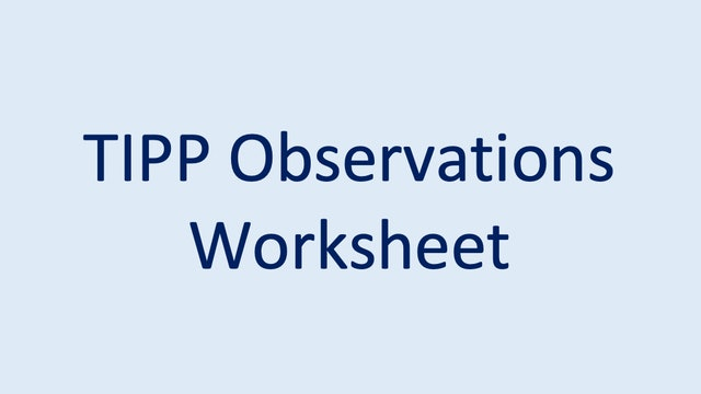 TIPP Observations Worksheet
